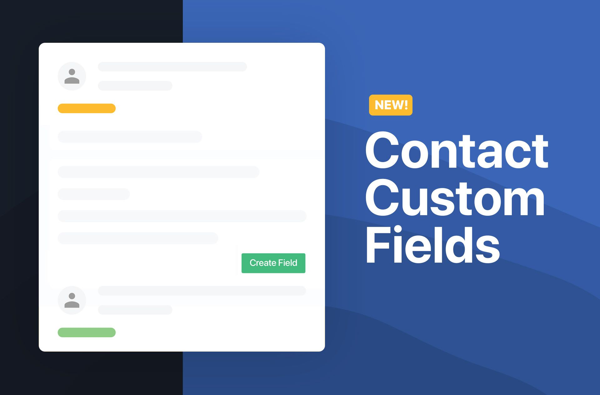 Personalize your sales process with Contact Custom Fields