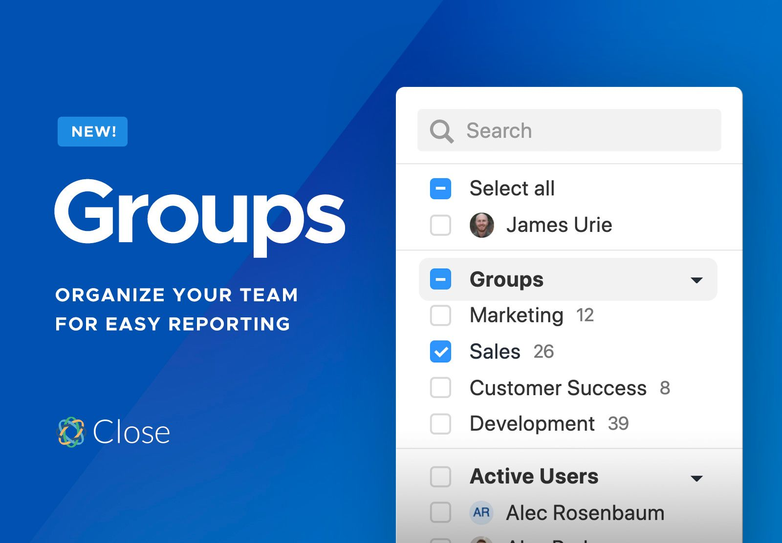 Optimize your team's sales process with Groups in Close