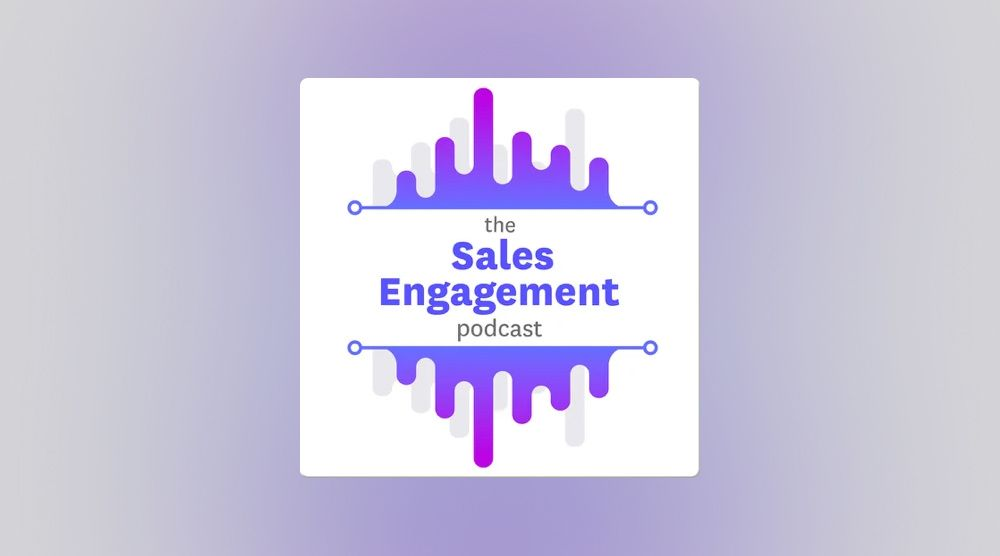 The Sales Engagement podcast from Outreach