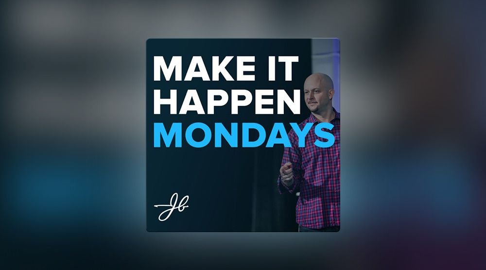 Make it Happen Mondays sales podcast with John Barrows