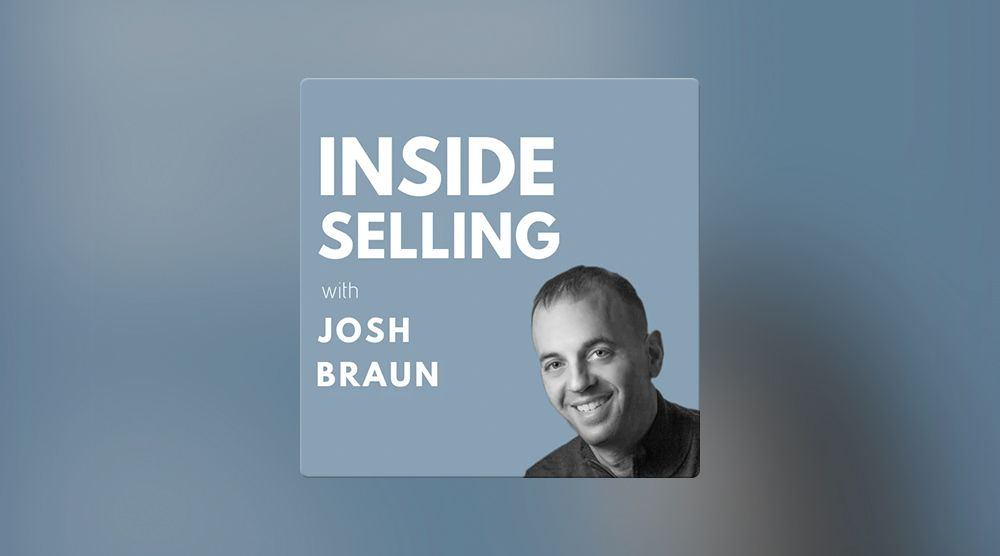 Inside Selling with Josh Braun