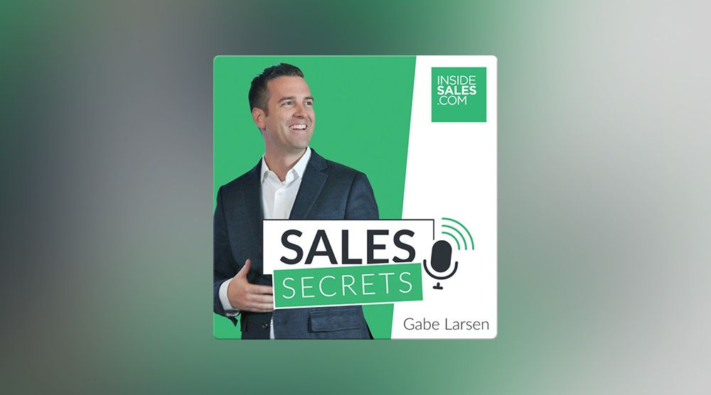 Sales Secrets with Gabe Larsen