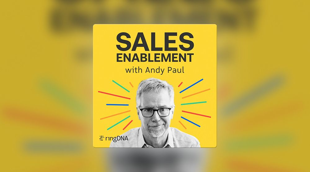 Sales Enablement with Andy Paul