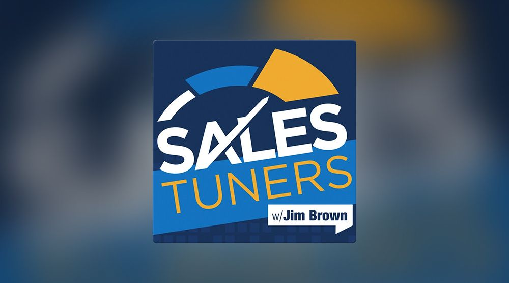 Sales Tuners with Jim Brown