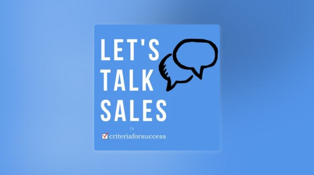 Let's Talk Sales by criteria for success