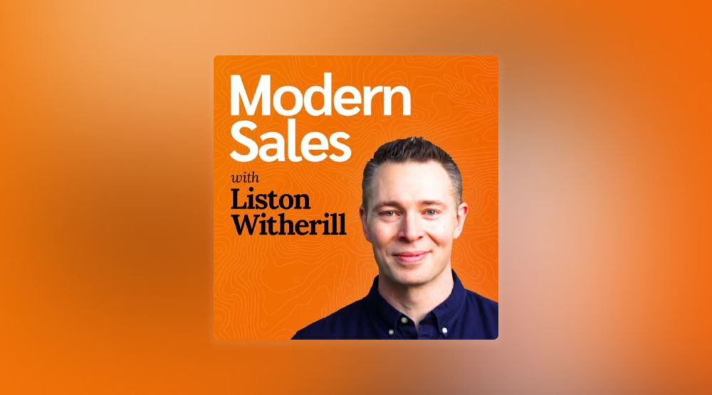 Modern Sales with Liston Witherill