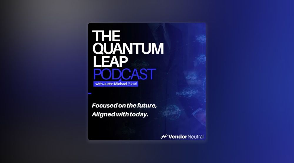 The Quantum Leap Podcast with Justin Michael