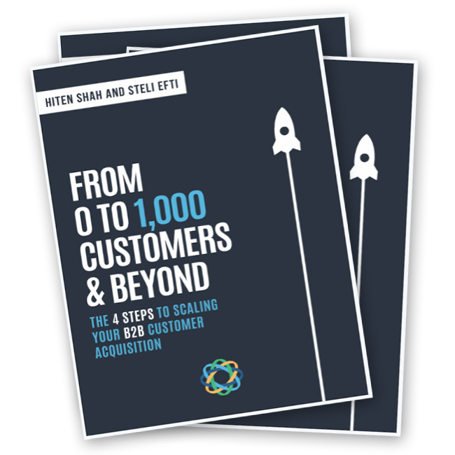 New book by Steli Efti & Hiten Shah: From 0 to 1,000 customers and beyond