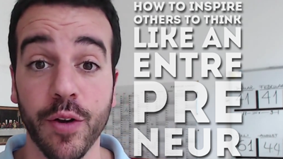 How To Inspire Others To Be More Entrepreneurial