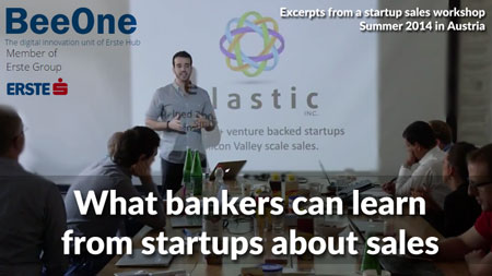 What bankers can learn from startups about sales [Workshop]