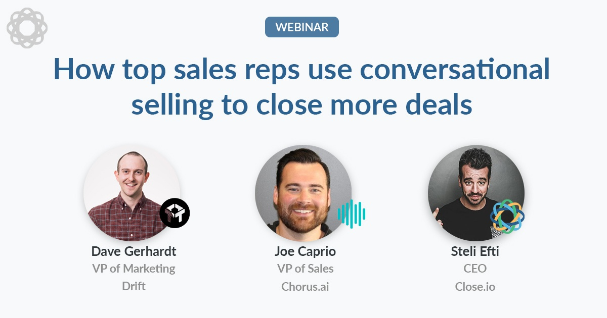 How top sales reps use conversational selling to close more deals