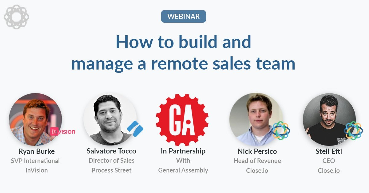 How to build and manage a remote sales team (with InVision, Process Street and General Assembly)