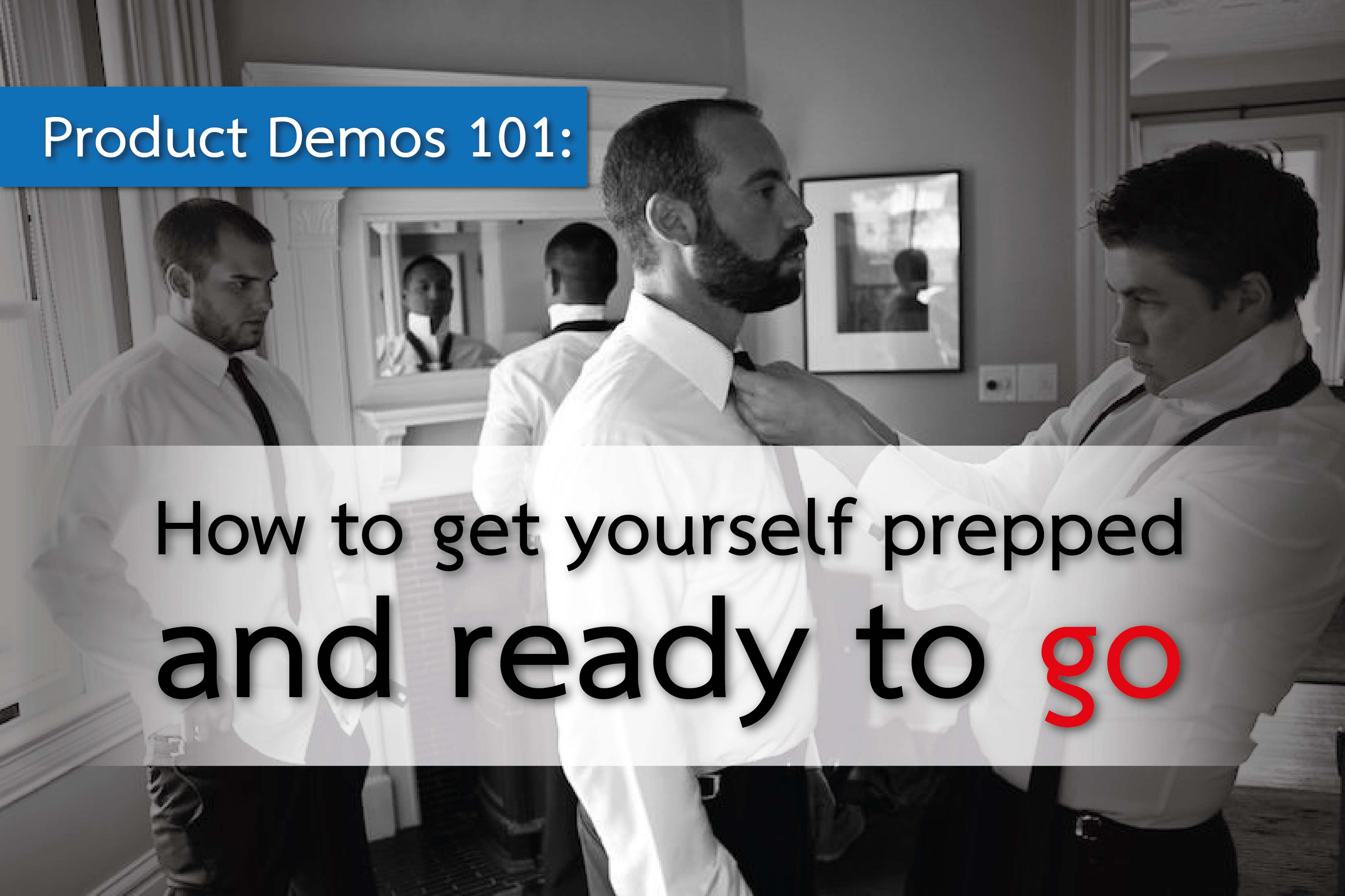 How to prepare for giving product demos