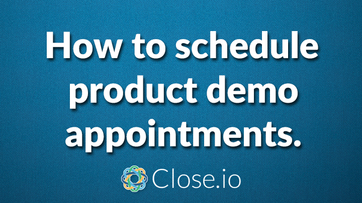 How to schedule product demo appointments