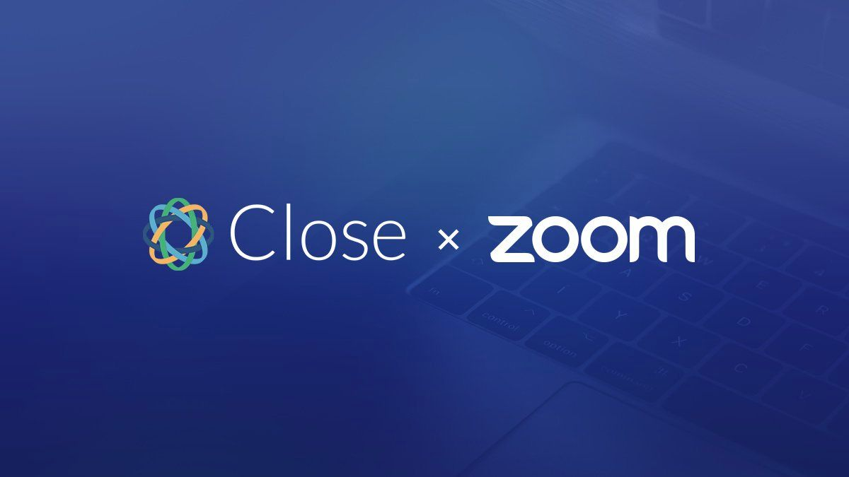 close-zoom-video-conferencing-crm-integration